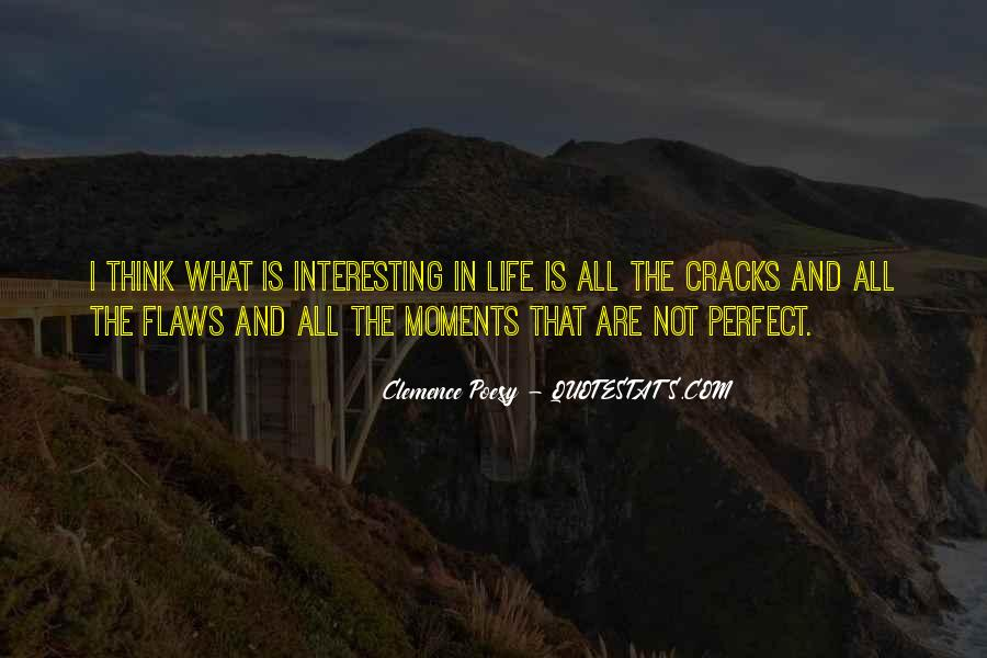 Quotes About Perfect Moments #577851