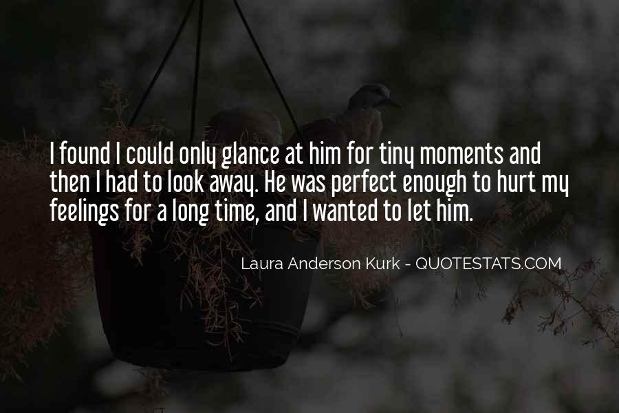Quotes About Perfect Moments #591904