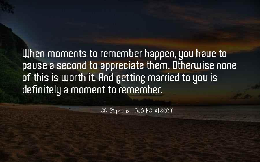 Quotes About Perfect Moments #647414
