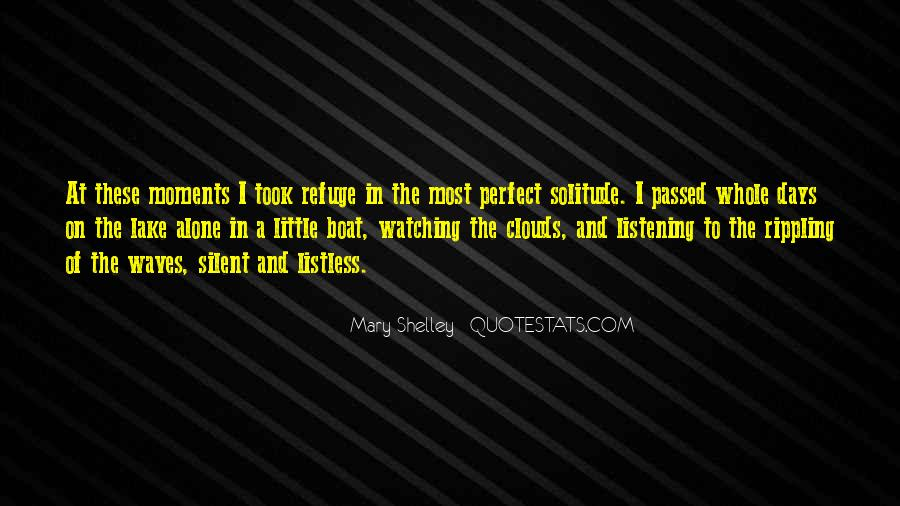 Quotes About Perfect Moments #677675