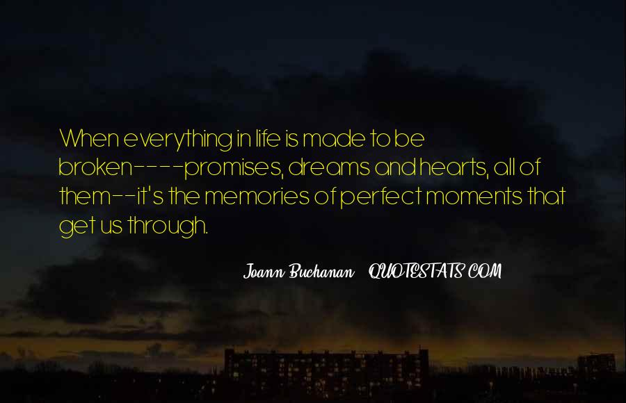 Quotes About Perfect Moments #798471