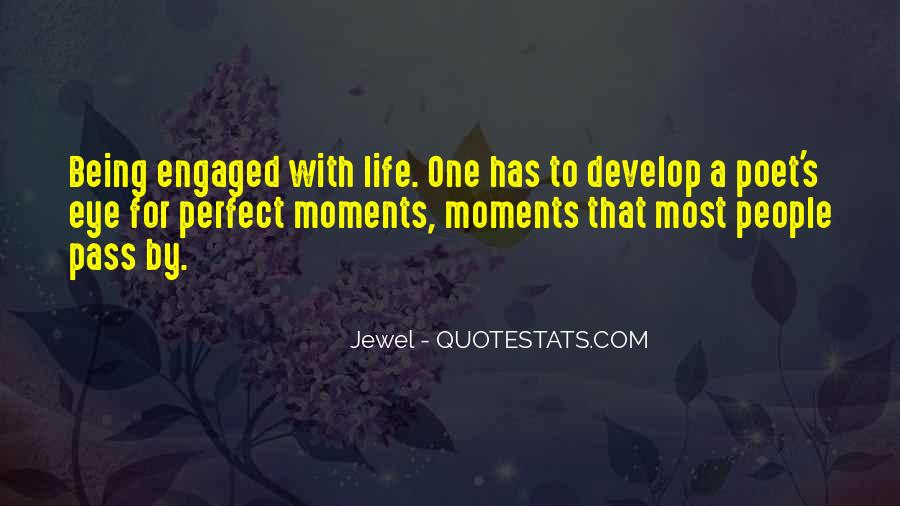 Quotes About Perfect Moments #908095