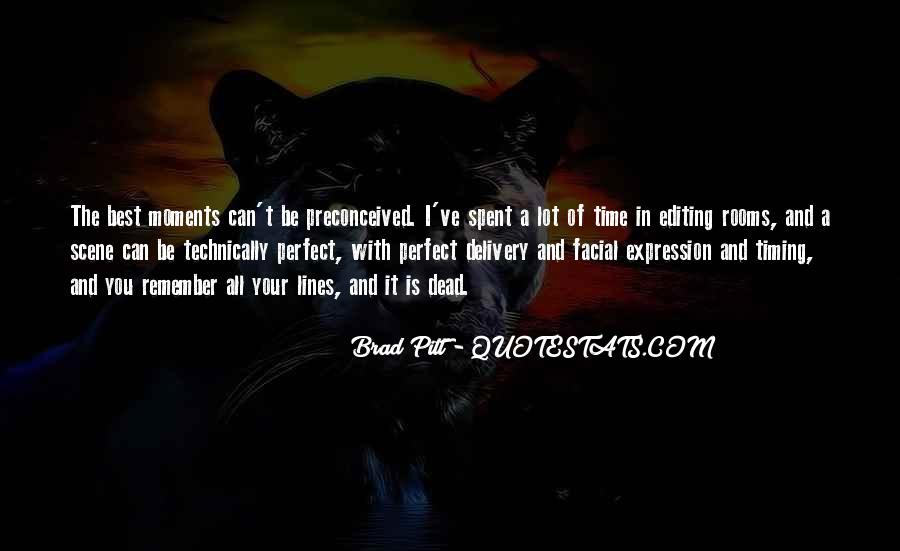 Quotes About Perfect Moments #911288