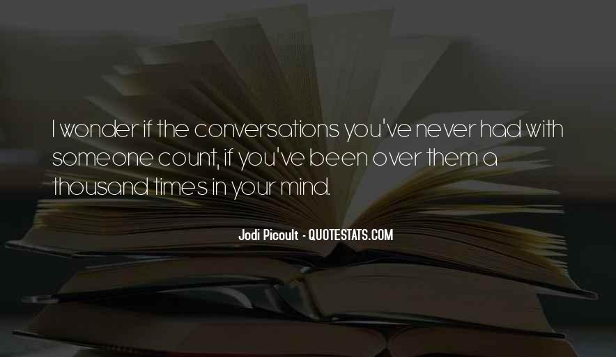 Quotes About Conversations #185991