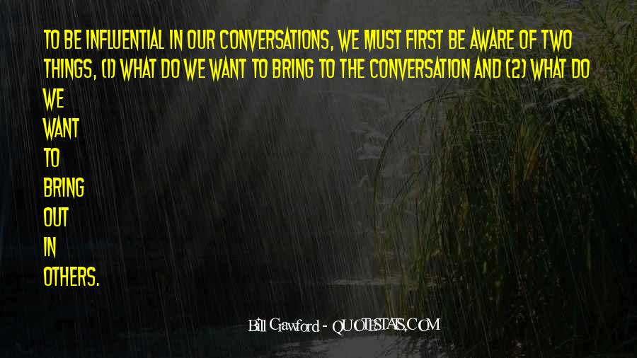Quotes About Conversations #60754