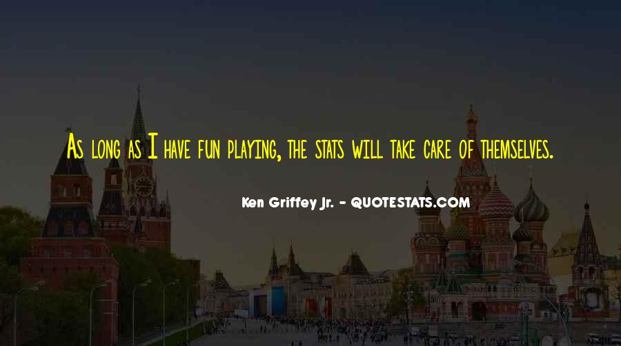 Quotes About Playing #15389