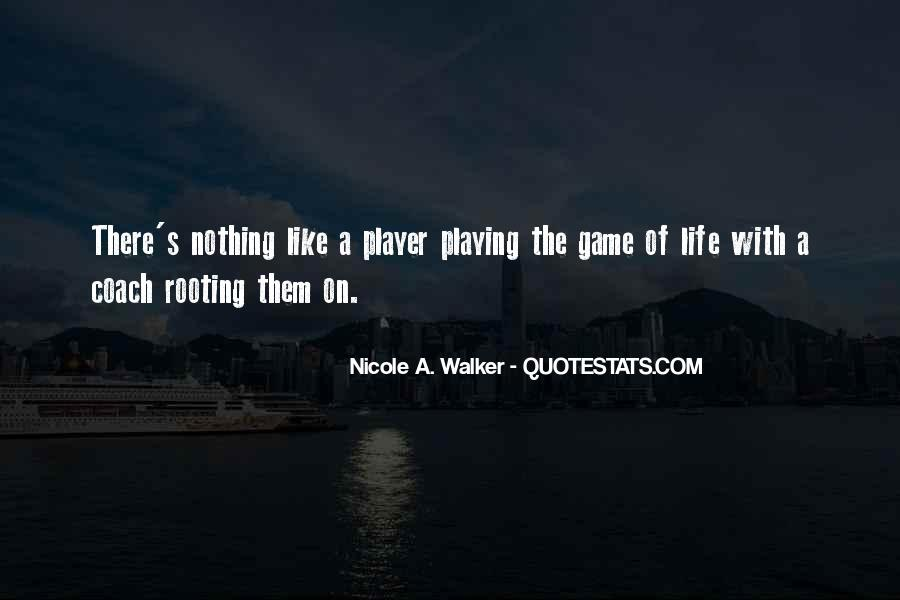 Quotes About Playing #16872