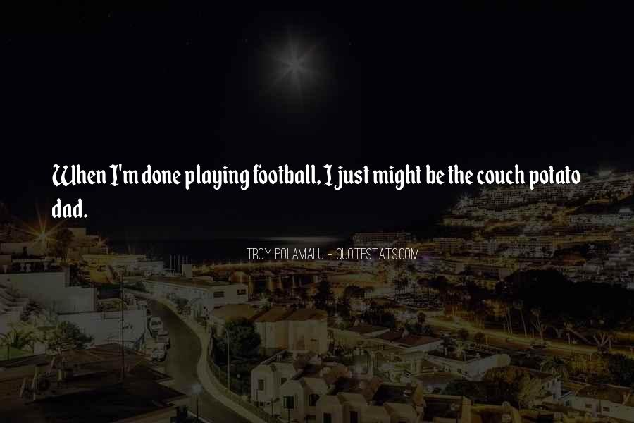 Quotes About Playing #17762