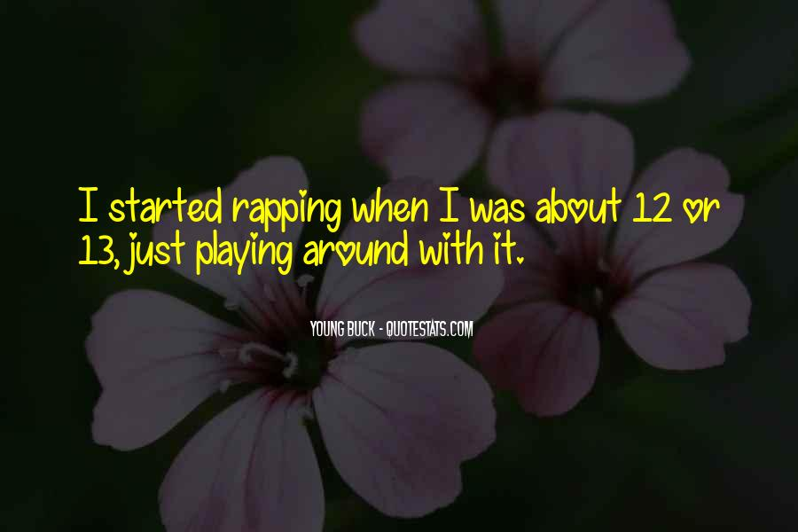 Quotes About Playing #2323