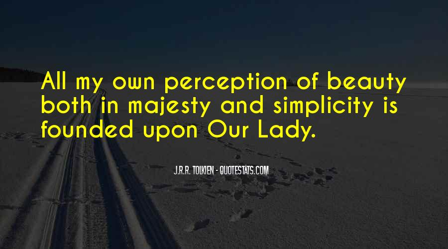Quotes About Perception Beauty #1111982