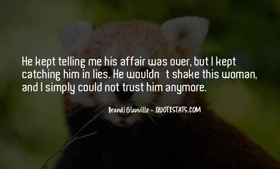 Quotes About Not Telling Lies #1018886