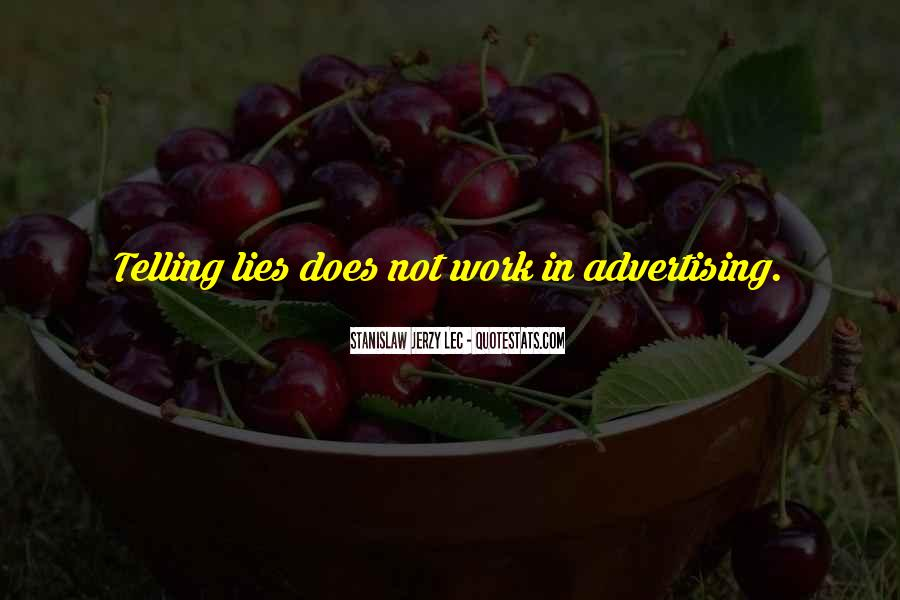 Quotes About Not Telling Lies #1117019