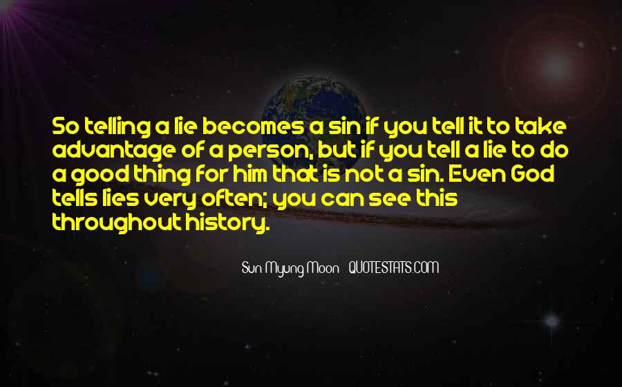 Quotes About Not Telling Lies #1319097