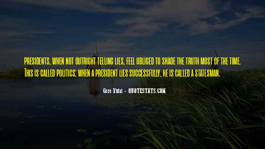 Quotes About Not Telling Lies #1355509