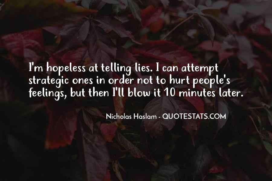 Quotes About Not Telling Lies #1573892