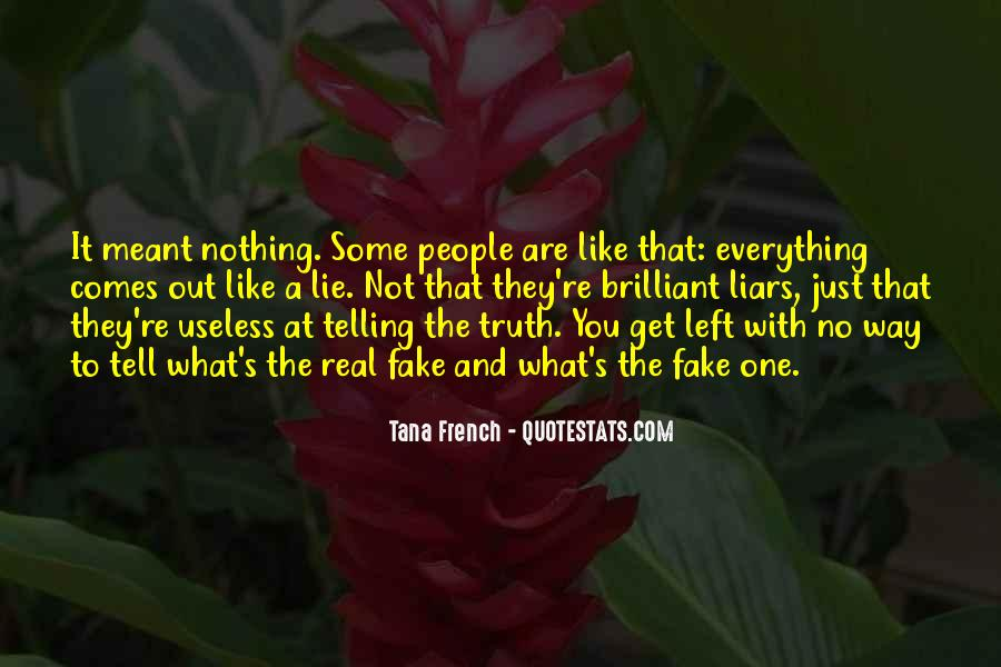 Quotes About Not Telling Lies #1607223