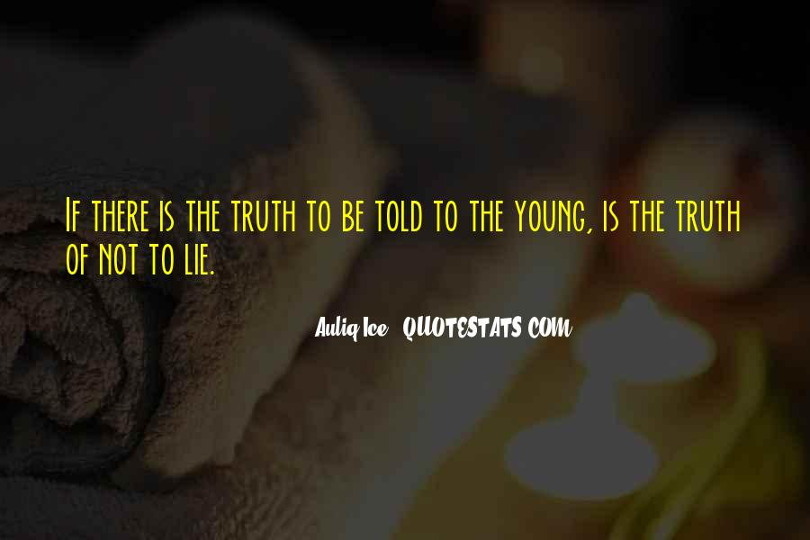 Quotes About Not Telling Lies #289135