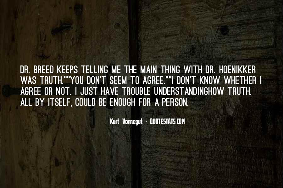 Quotes About Not Telling Lies #506182