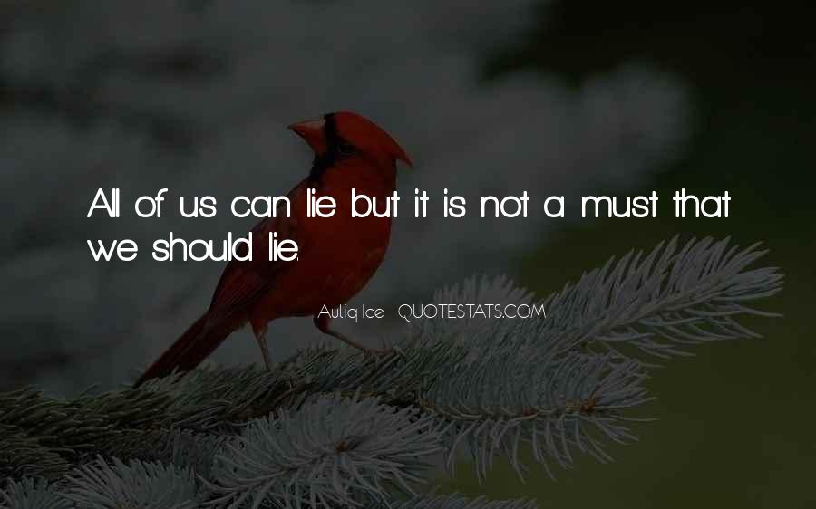 Quotes About Not Telling Lies #714698