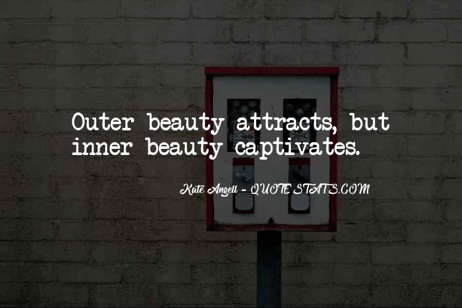 Quotes About Inner And Outer Beauty #910566