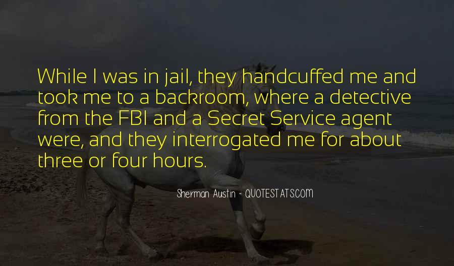 Quotes About The Secret Service #1147054