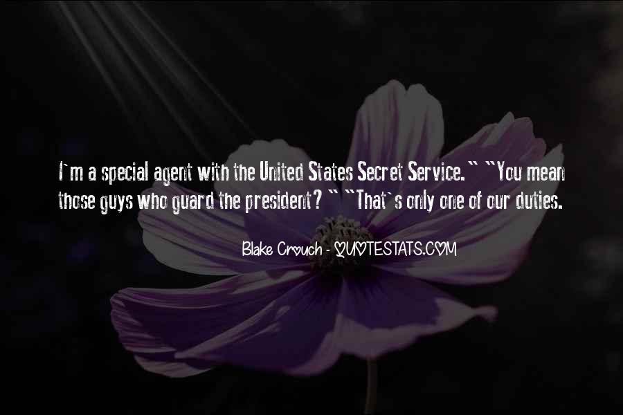 Quotes About The Secret Service #1238805