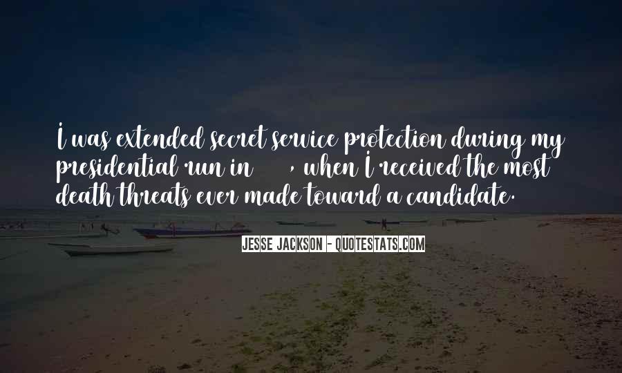 Quotes About The Secret Service #131201