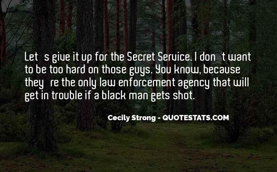 Quotes About The Secret Service #1373927