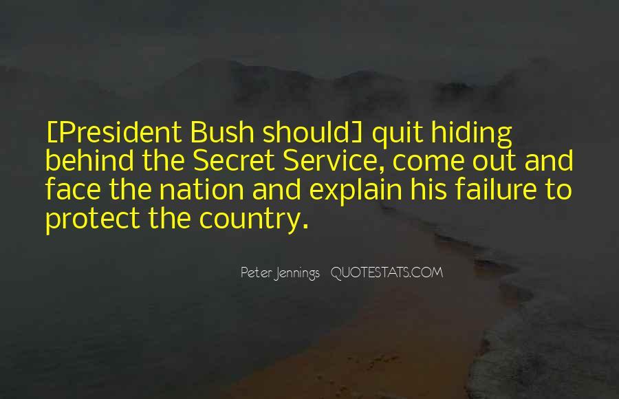 Quotes About The Secret Service #1443350