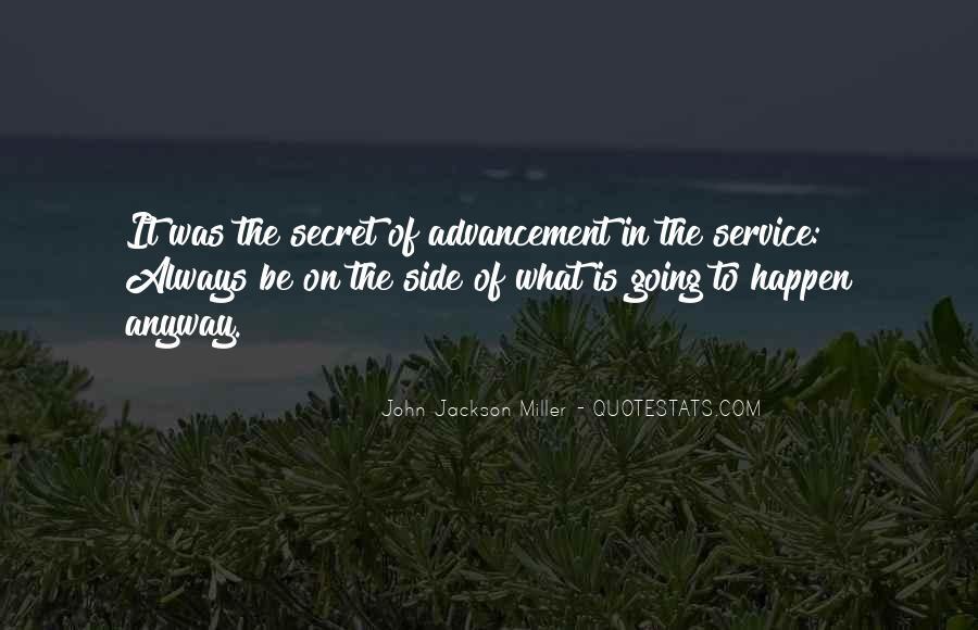 Quotes About The Secret Service #1536383