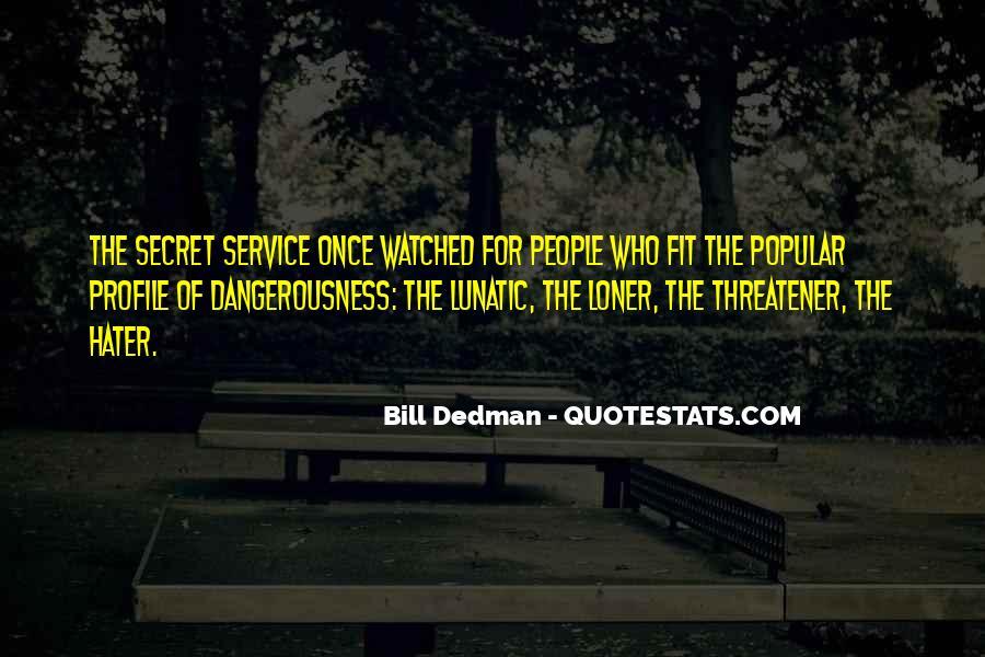 Quotes About The Secret Service #1552566