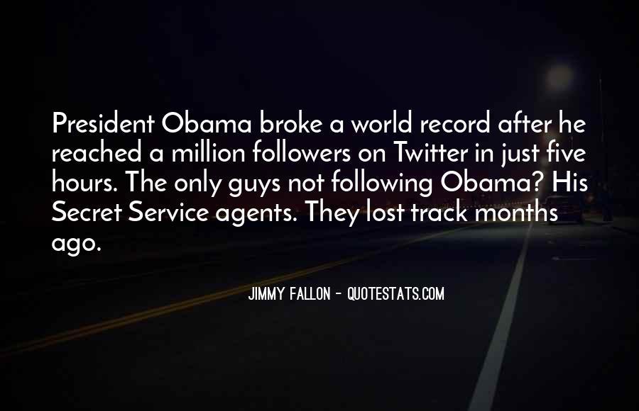 Quotes About The Secret Service #1601655