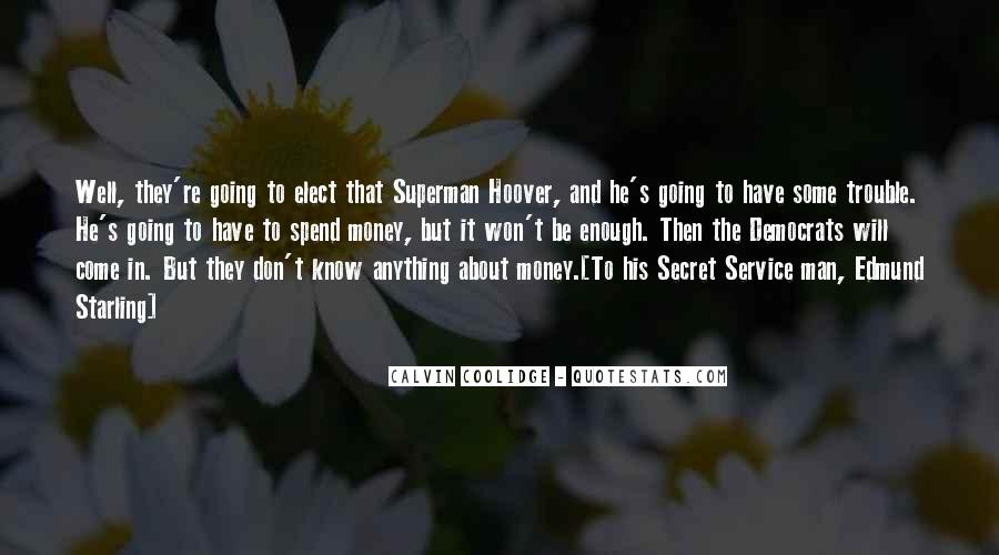 Quotes About The Secret Service #1761443