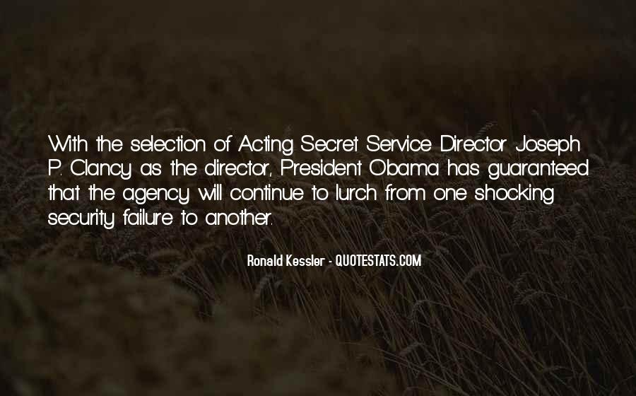 Quotes About The Secret Service #1793039