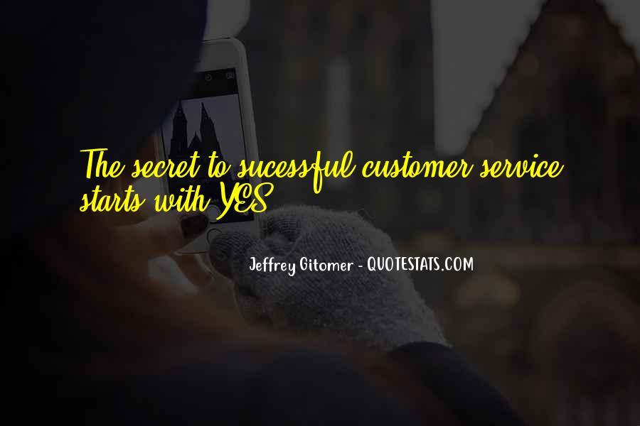 Quotes About The Secret Service #1812396