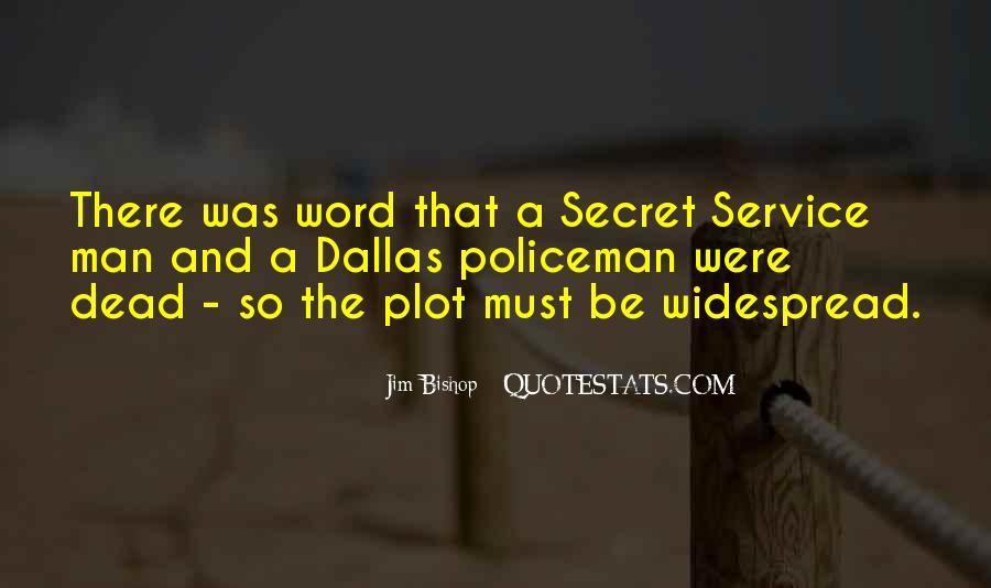 Quotes About The Secret Service #277306