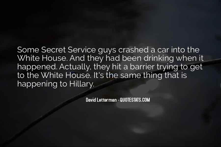 Quotes About The Secret Service #327197