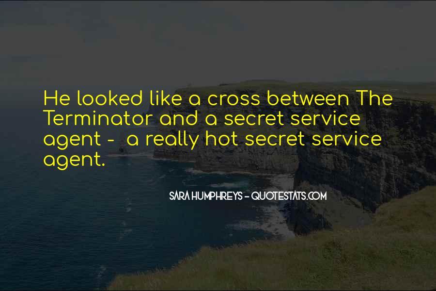 Quotes About The Secret Service #343124