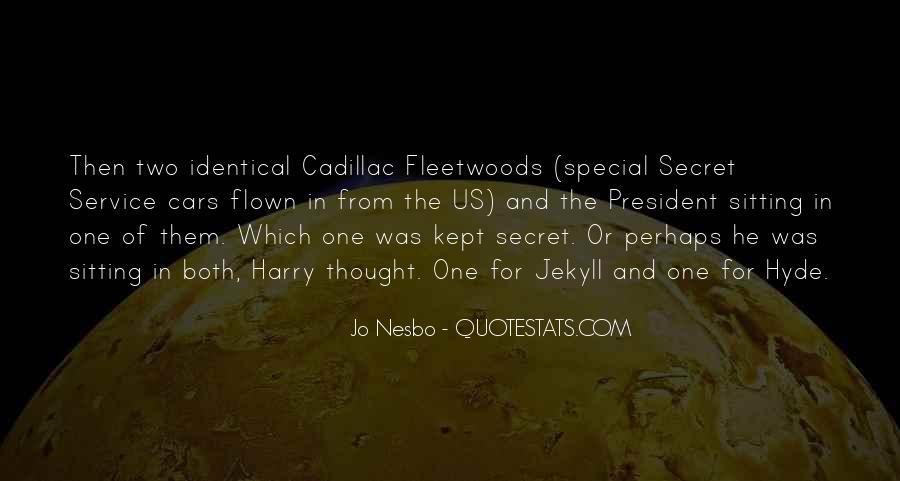 Quotes About The Secret Service #398431