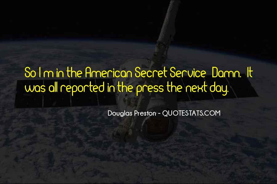 Quotes About The Secret Service #403522