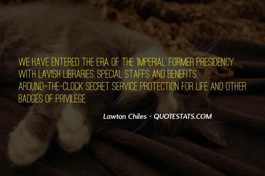 Quotes About The Secret Service #409946