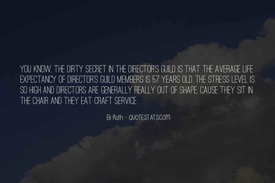 Quotes About The Secret Service #48603