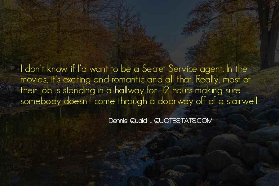 Quotes About The Secret Service #56650