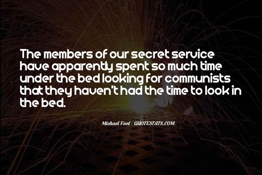 Quotes About The Secret Service #581903