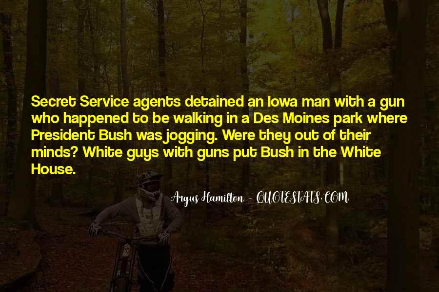 Quotes About The Secret Service #626606