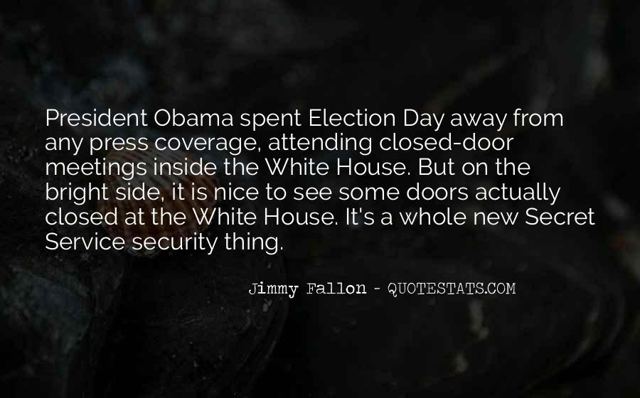 Quotes About The Secret Service #659879