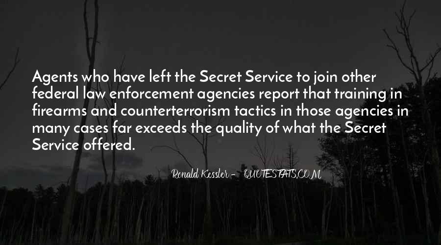 Quotes About The Secret Service #77719