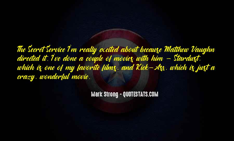 Quotes About The Secret Service #81682