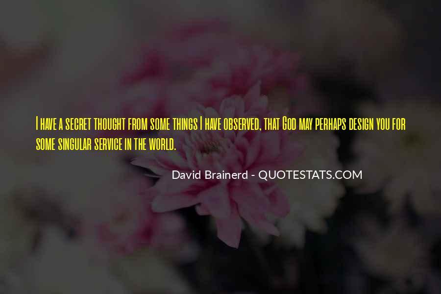 Quotes About The Secret Service #837934