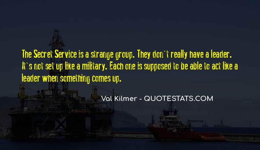 Quotes About The Secret Service #852608